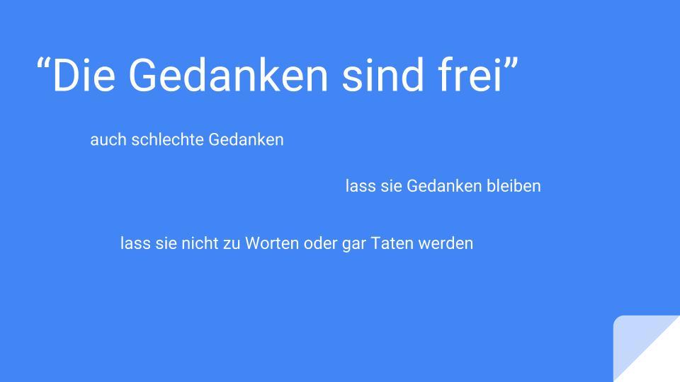 """""""Die Gedanken sind frei"""""""