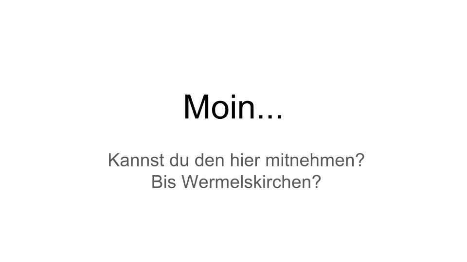 Moin...